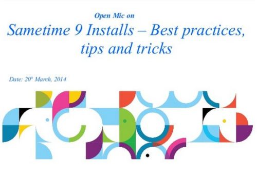 Open Mic on Sametime9 Install -Best Practices