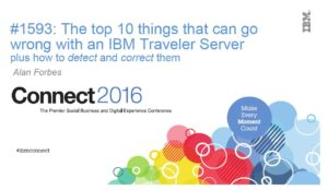 The Top 10 things that can go wrong with an IBM Traveler Server