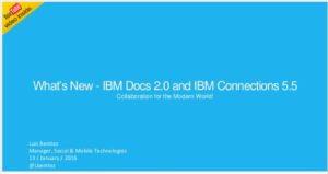 Whats New in IBM Connections 5.5 and IBM Docs 2.0